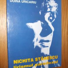 NICHITA STANESCU Lirismul Paradoxal --- DOINA URICARIU [ dedicatie si autograf autor ] - Studiu literar