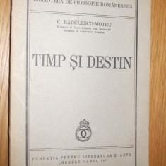 C. RADULESCU - MOTRU   -- TIMP SI DESTIN   [ 1940 ]