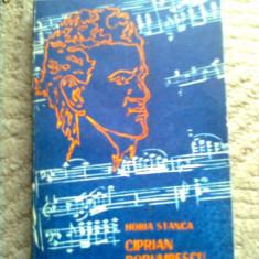 Ciprian Porumbescu Horia Stanca carte arta muzica hobby editura dacia 1975 - Carte Arta muzicala