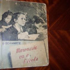E. Schwartz - MAROUSSIA VA A L' ECOLE { 1953, Moscova, carte pt. copii} * - Carte educativa