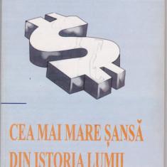 JOHN KALENCH - CEA MAI MARE SANSA DIN ISTORIA LUMII, Alta editura