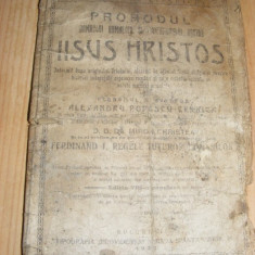 CARTE RELIGIOASA,PROHODUL DOMNULUI DUMNEZEU SI MANTUITORULUI NOSTRU IISUS HRISTOS,1923