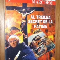 AL TREILEA SECRET DE LA FATIMA -- Marc Dem - Carte Hobby Paranormal