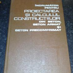 Proiectarea si Calculul Constructiilor - Dan Dumitrescu si Radu Agent - 1978