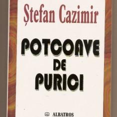 Potcoave de purici - Stefan Cazimir - Roman