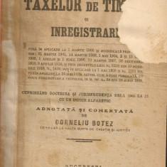 Legea taxelor de timbru si inregistrare ( Adnotata si comentata de Corneliu Botez ) - 1921 - Carte Drept comercial