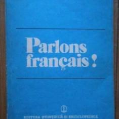 Parlons francais (limba franceza)- I.Hasdeu, G.Sarbu - 1983 (B343)