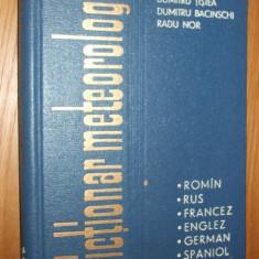 DICTIONAR METEOROLOGIC - roman * rus * francez * englez * german * spaniol -- Radu Nor, D. Tistea si D. Bacinschi [ 1965 ] Altele