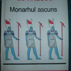 Monarhul ascuns  -  Vasile Lovinescu ( disponibila colectia  V. LOVINESCU )