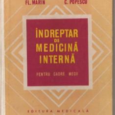 (C1028) INDREPTAR DE MEDICINA INTERNA PENTRU CADRE MEDII DE FL. MARIN SI C. POPESCU, EDITURA MEDICALA, BUCURESTI, 1973, COPERTI CARTONATE.