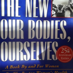 CARTE IN ENGLEZA-THE NEW OUR BODIES, OURSELVES