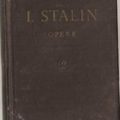 (C1052) OPERE DE I. STALIN, EDITURA PENTRU LITERATURA POLITICA, 1953, VOLUMUL 2 (1907-1913)