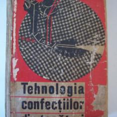 TEHNOLOGIA CONFECTIILOR DIN TESATURI , ANUL 1966, PAGINI 592 .