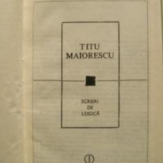 SCRIERI DE LOGICA TITU MAIORESCU - Filosofie