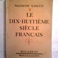 VALENTIN LIPATTI - LE DIX - HUITIEME SIECLE FRANCAIS - Carte in franceza
