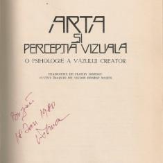 Rudolf Arnheim - Arta si perceptia vizuala ( o psihologie a vazului creator )