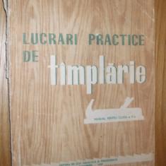 LUCRARI PRACTICE DE TAMPLARIE - manual pentru clasa a V -a -- V. Constantinescu si I. Cirstea [ 1959 ] - Manual scolar Altele, Clasa 5, Alte materii