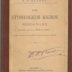 B. P. Hasdeu - Din Etymologicum Magnum Romaniae ( bucati alese ) - 1894 - Carte veche