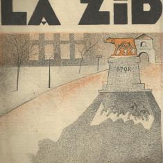 LA ZID ! - saptamanal satiric (dir.Ion Anestin, Bucuresti, 1935, cu ilustratii)