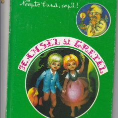 HANSEL SI GRETEL, FRATII GRIMM - Carte de povesti