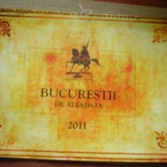 calendar bucurestii de altadata bucuresti 2011 foto ilustrate vechi hobby