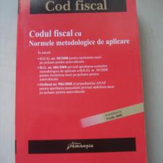 CODUL FISCAL CU NORMELE METODOLOGICE DE APLICARE {2008} - Carte despre fiscalitate