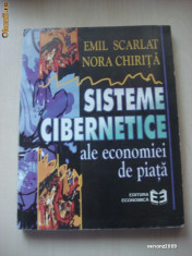 EMIL SCARLAT* NORA CHIRITA - SISTEME CIBERNETICE ALE ECONOMIEI DE PIATA