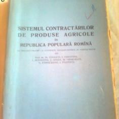 SISTEMUL CONTRACTARILOR DE PRODUSE AGRICOLE IN R.P.R. ( CU SPECIALA PRIVIRE LA CONTRACT, ELEMENT CENTRAL AL ACESTUI SISTEM) ~ TR.IONASCU - Carte Drept comercial