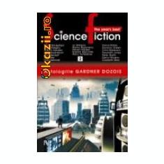 Gardner Dozois - Antologiile Gardner Dozois - The Year's Best Science Fiction (vol. 2) - Carte de aventura, Nemira
