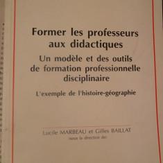 CARTE IN FRANCEZA-FORMER LES PROFESSEURS AUX DIDACTIQUES