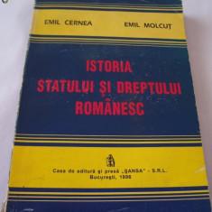 ISTORIA STATULUI SI A DREPTULUI ROMANESC - Emil Cerna, Emil Molcut - Carte Istoria dreptului