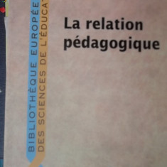 CARTE IN FRANCEZA-LA RELATION PEDAGOGIGUE