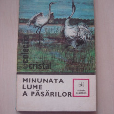 I. BORDEIANU - MINUNATA LUME A PASARILOR {Colectia CRISTAL}