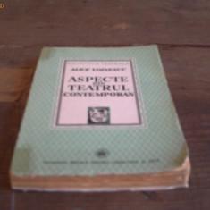 Aspecte din Teatrul Contemporan - Alice Voinescu - 1941- Editia I - Studiu literar