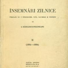 INSEMNARI ZILNICE II ( 1881-1886 ) - TITU MAIORESCU - Carte veche