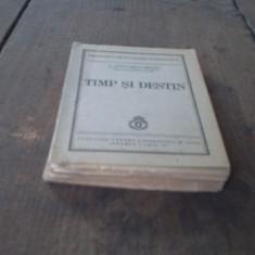 Timp si Destin - C. Radulescu-Motru - 1940 - Editia I