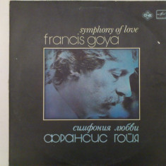 Disc vinil vinyl pick-up FRANCIS GOYA Symphony of Love 1982 rar vechi colectie