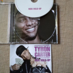 Tyron carter mon hold up cd disc muzica r&b pop editie vest