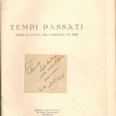 A. P. Banut - Tempi Passati ( umor si satira din Ardealul de ieri ) - autograf - 1931 - Carte Editie princeps