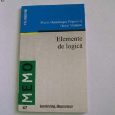 ELEMENTE DE LOGICA MARIE-DOMINIQUE POPELARD DENIS VERNANT - Filosofie