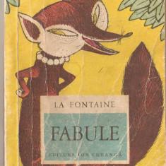 (C1229) FABULE DE LA FONTAINE, EDITURA ION CREANGA, BUCURESTI, 1972 - Carte Fabule