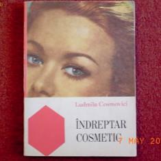 Ludmila Cosmovici - Indreptar Cosmetic