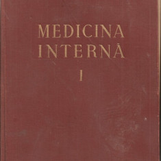 (C1184) MEDICINA INTERNA, SEMIOLOGIE SI TERAPEUTICA GENERALA SUB REDACTIA ACAD. DR. N. GH. LUPU, EDITURA MEDICALA, BUCURESTI, 1956, VOLUMUL I