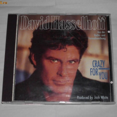 Vand cd original DAVID HASSELHOFF-Crazy for you - Muzica Dance ariola