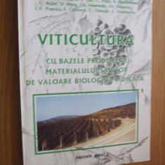 VITICULTURA cu bazele producerii materialului saditor de valoare biologica ridicata -- [ 2002, 259 pp cu imagini alb negru si 12 planse color ] - Carti Agronomie