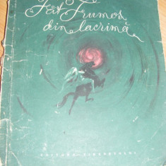 Mihail Eminescu, Fat Frumos din lacrima, FORMAT MEDIU, cu ILUSTRATII, 1958 - Carte de povesti