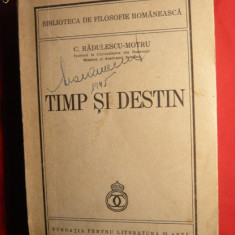 C.Radulescu-Motru - Timp si Destin -Prima Ed. 1940