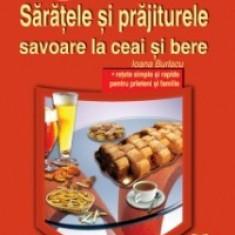 Ioana Burlacu - Saratele si prajiturele: savoare la ceai si bere - Carte de aventura