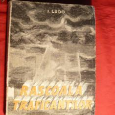 I.Ludo - Rascoala Traficantilor - Prima Ed.1946, autograf - Istorie