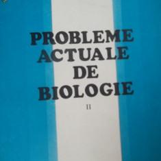 PROBLEME ACTUALE DE BIOLOGIE  -II